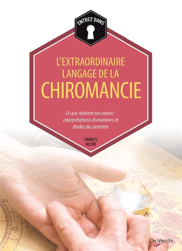 EXTRAORDINAIRE LANGAGE DE LA CHIROMANCIE (L')