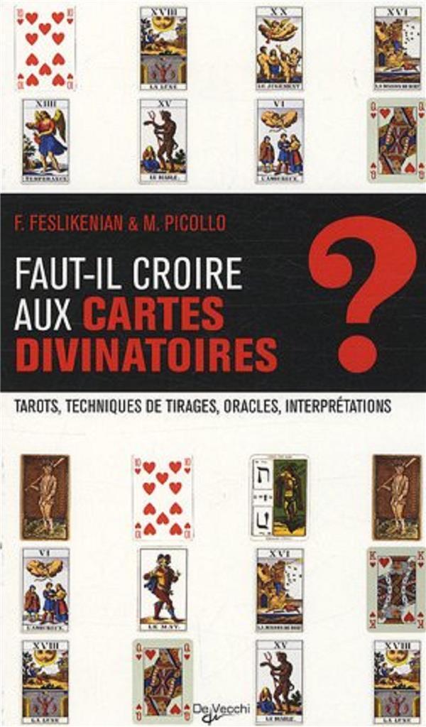 FAUT-IL CROIRE AUX CARTES DIVINATOIRES
