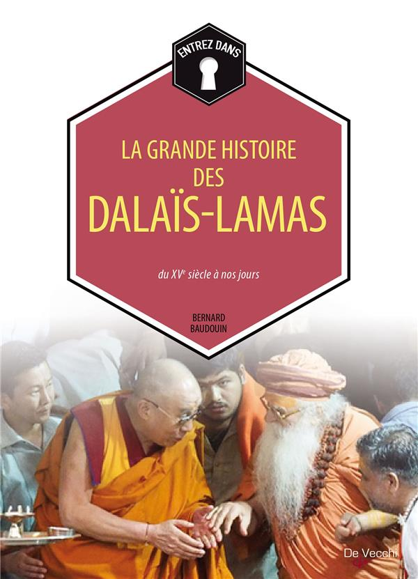 GRANDE HISTOIRE DES DALAIS-LAMAS (LA)