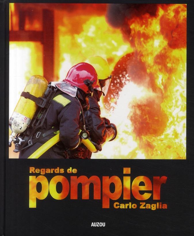 REGARDS DE POMPIER