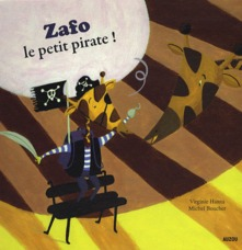 ZAFO, LE PETIT PIRATE !