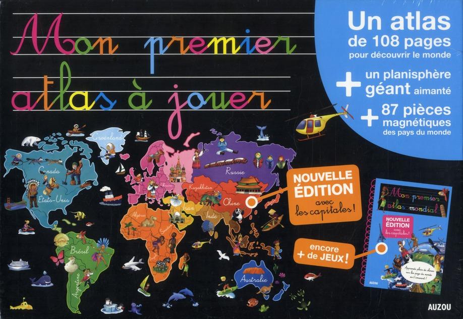 A LA DECOUVERTE DE  - MON PREMIER ATLAS A JOUER (NOUVELLE EDITION)