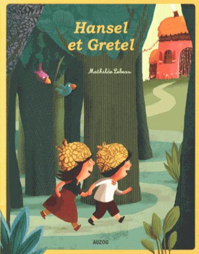 HANSEL ET GRETEL -  NOUVELLE EDITION