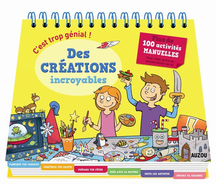 C'EST TROP GENIAL ! DES CREATIONS INCROYABLES