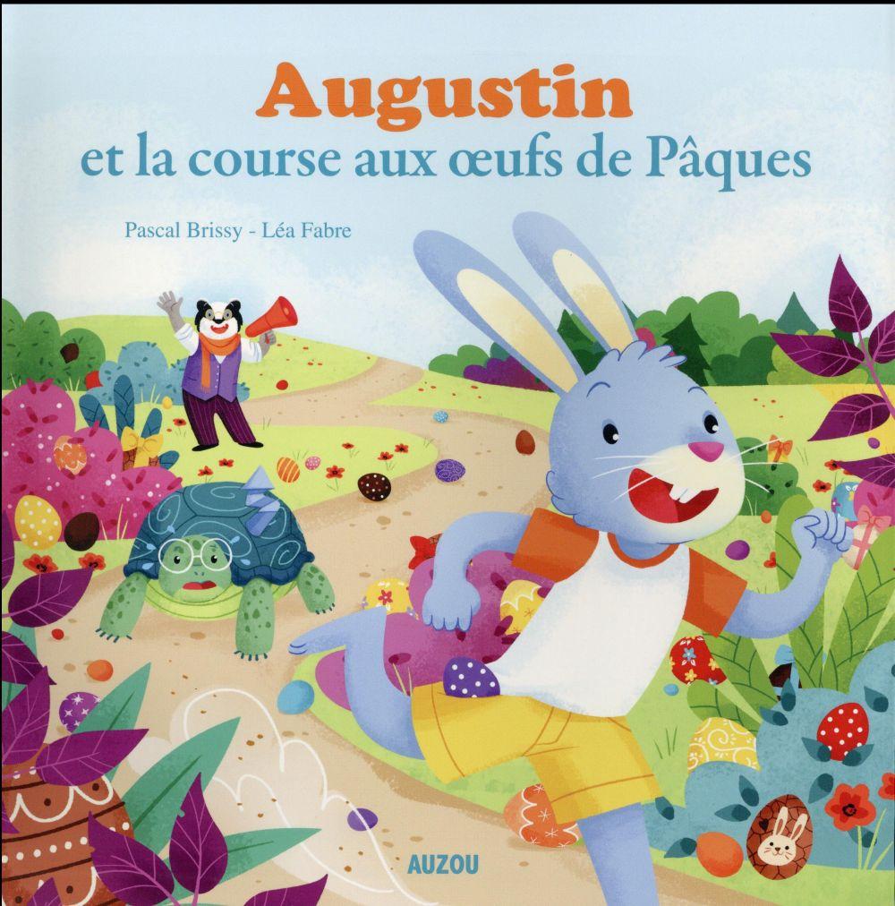 AUGUSTIN ET LA COURSE AUX OEUFS DE PAQUES (COLL. MES PTITS ALBUMS)