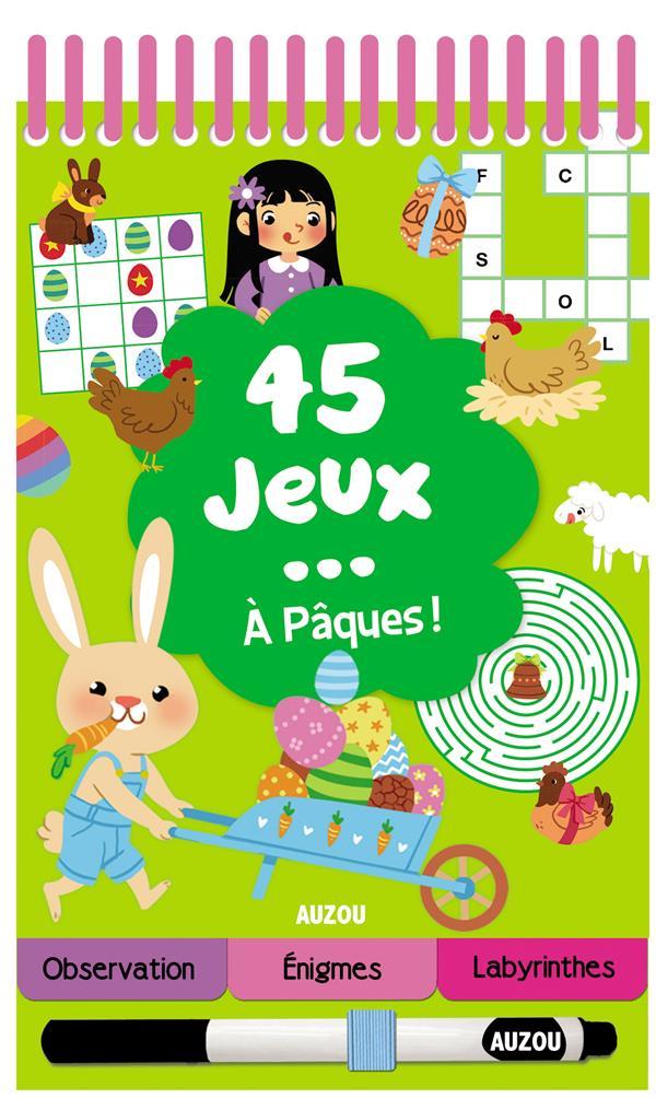 45 JEUX A PAQUES !