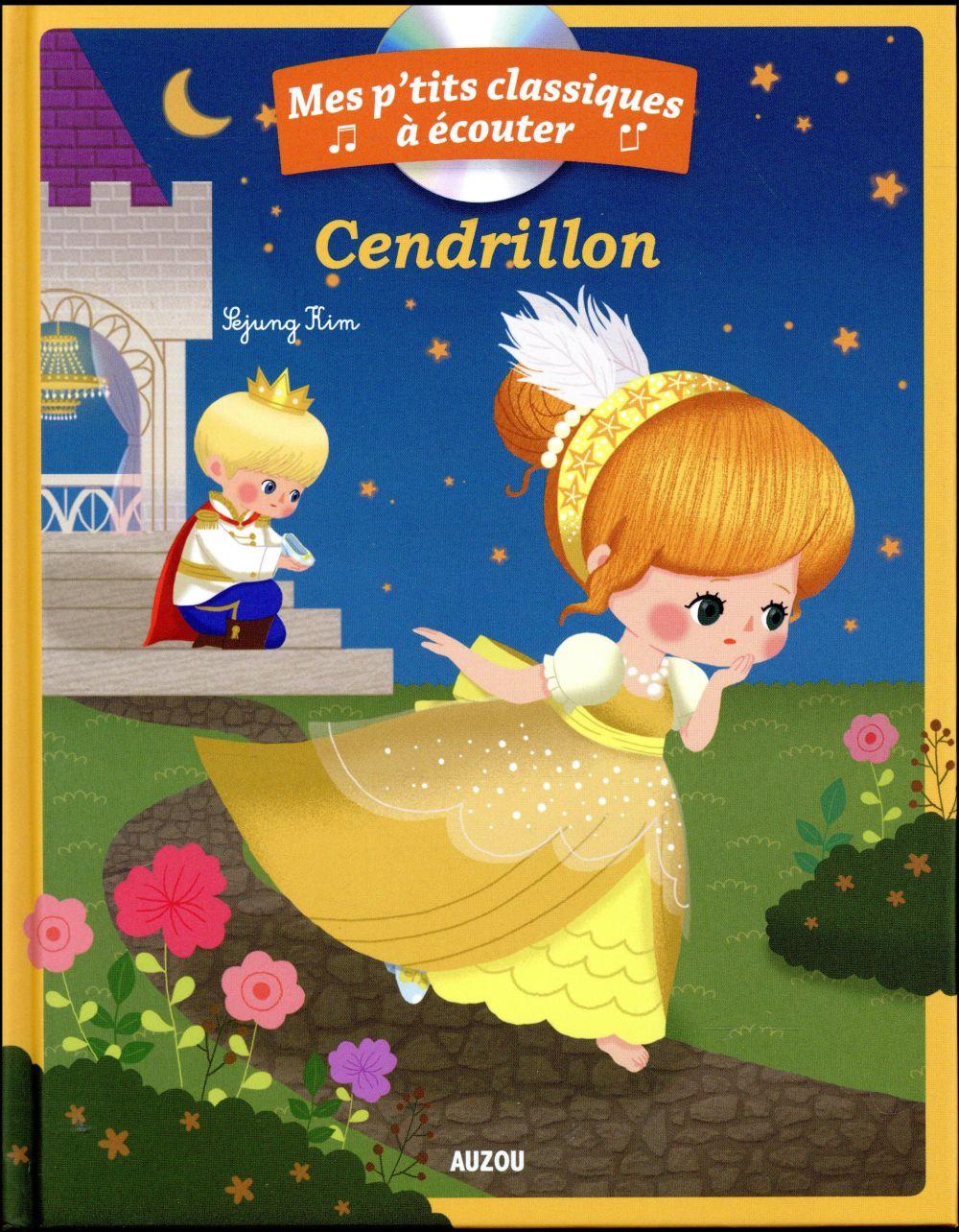 CENDRILLON (COLL. MES P'TITS CLASSIQUES A ECOUTER)