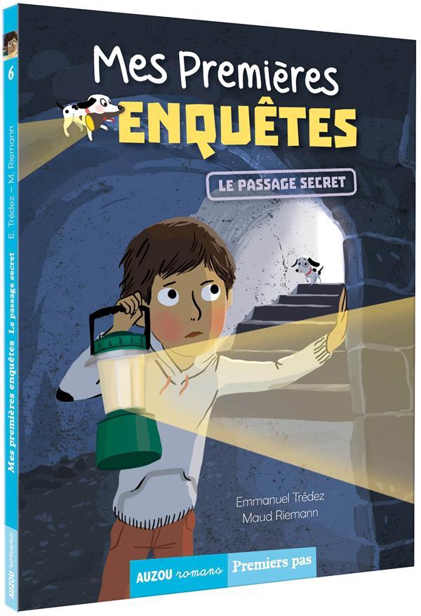 MES PREMIERES ENQUETES - TOME 6 -  LE PASSAGE SECRET