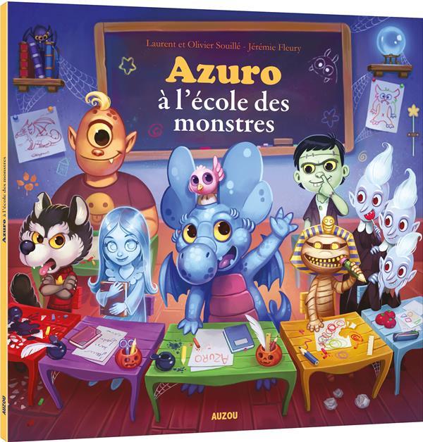 AZURO A L'ECOLE DES MONSTRES (COLL. MES P'TITS ALBUMS)