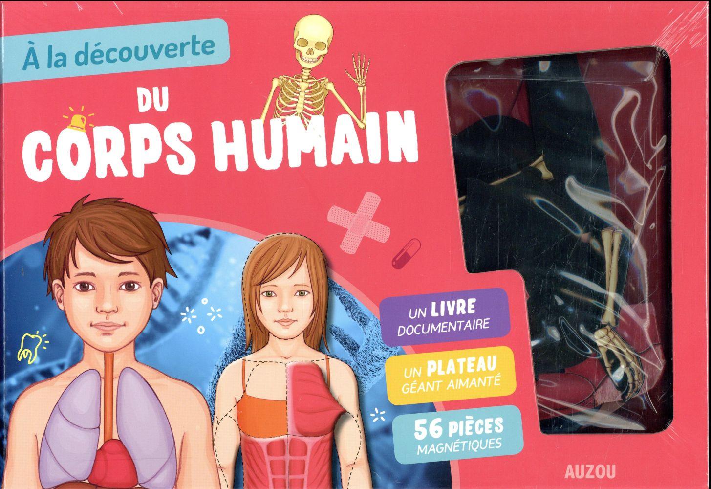A LA DECOUVERTE DU CORPS HUMAIN (NOUVELLE EDITION)