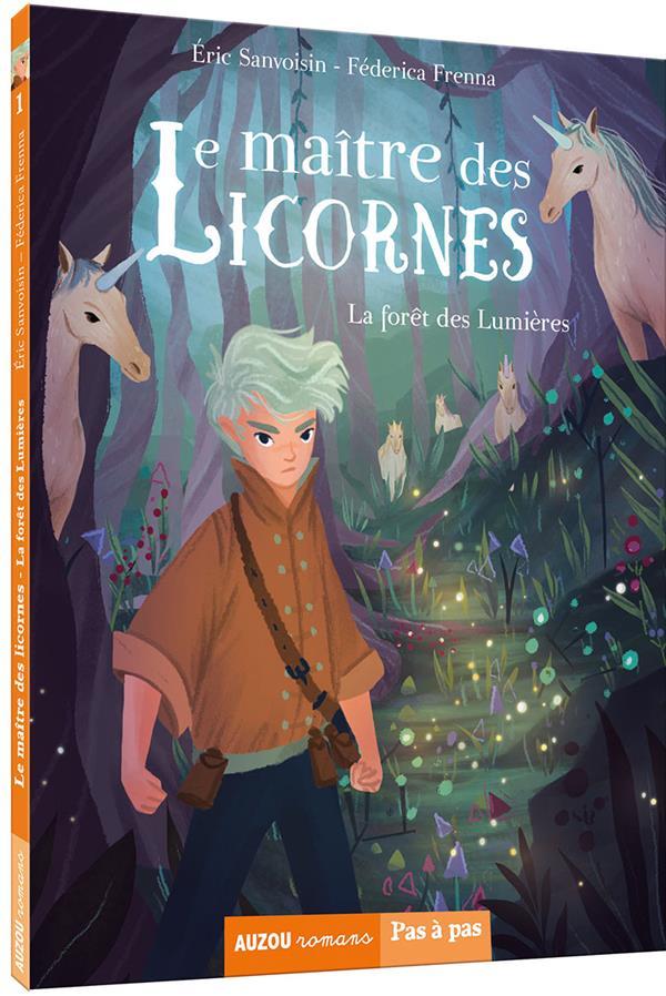 LE MAITRE DES LICORNES - TOME 1 -  LA FORET DES LUMIERES