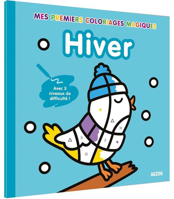 COLORIAGES MAGIQUES - HIVER - AVEC 5 NIVEAUX DE DIFFICULTE !
