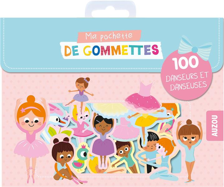 MA POCHETTE DE GOMMETTES - 100 DANSEURS ET DANSEUSES