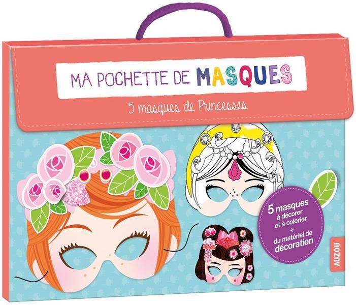 MA POCHETTE DE MASQUES - 5 MASQUES DE PRINCESSES (NOUVELLE EDITION)