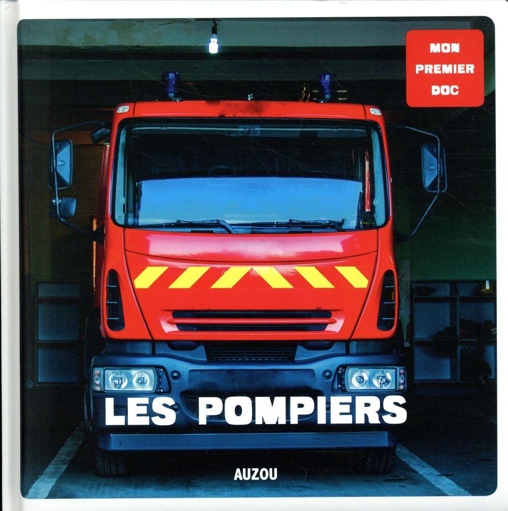 LES POMPIERS (COLL. MON PREMIER DOC)