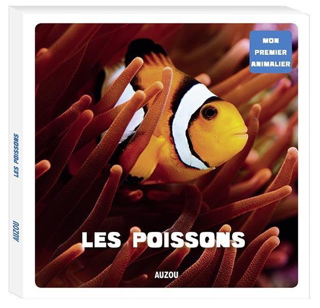 LES POISSONS (COLL. MON PREMIER ANIMALIER)