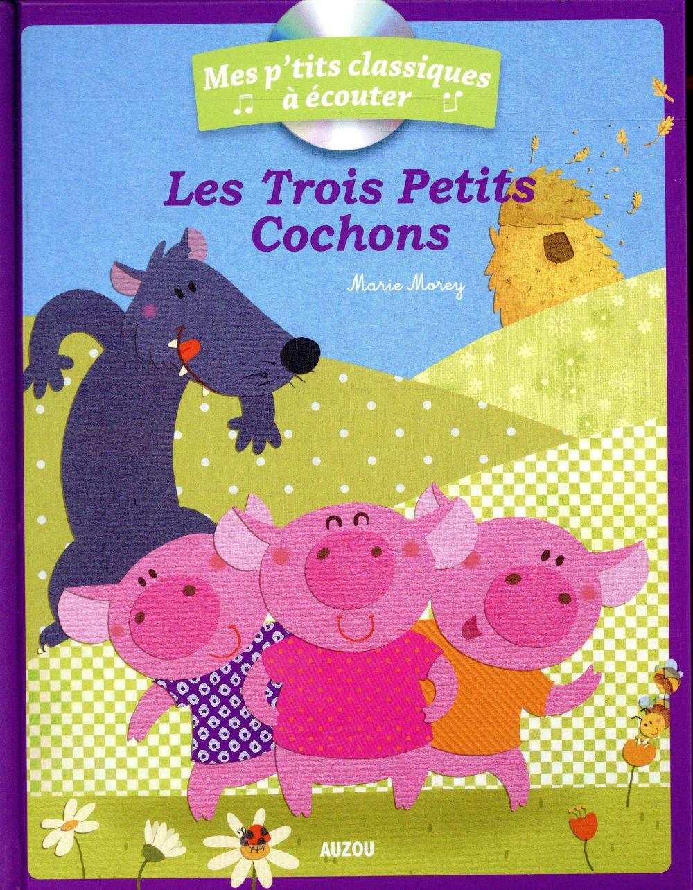 LES TROIS PETITS COCHONS + CD - NOUVELLE EDITION