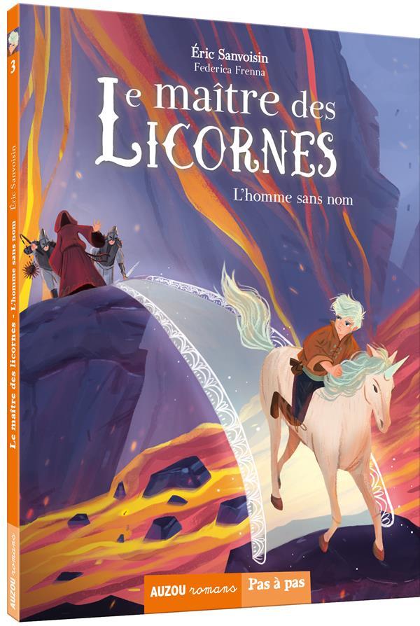 LE MAITRE DES LICORNES TOME 3 - L'HOMME SANS NOM