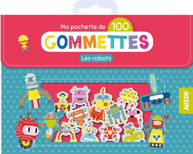 MA POCHETTE DE 100 GOMMETTES - LES ROBOTS