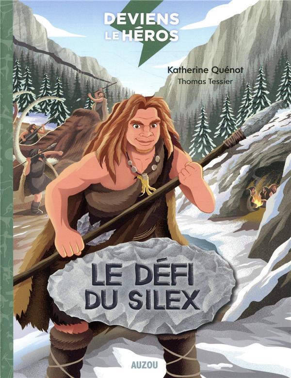 DEVIENS LE HEROS - LE DEFI DU SILEX