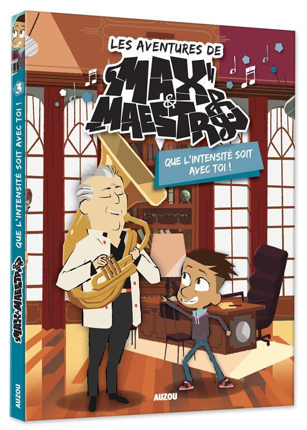 LES AVENTURES DE MAX & MAESTRO - TOME 3