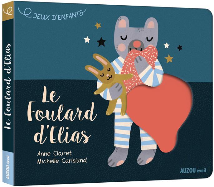 JEUX D'ENFANTS - LE FOULARD D'ELIAS