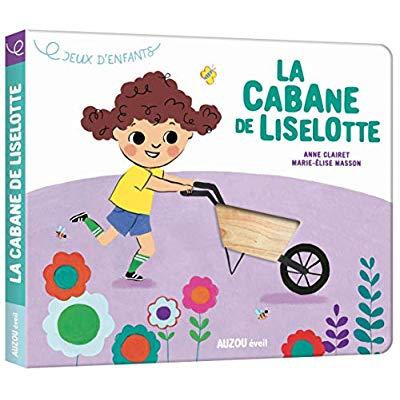 JEUX D'ENFANTS - LA CABANE DE LISELOTTE