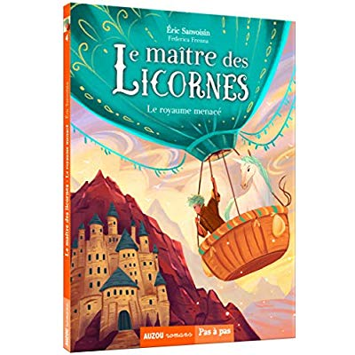 LE MAITRE DES LICORNES TOME 4 -  LE ROYAUME MENACE