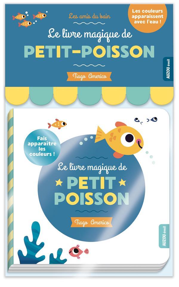 LE LIVRE MAGIQUE DE PETIT-POISSON