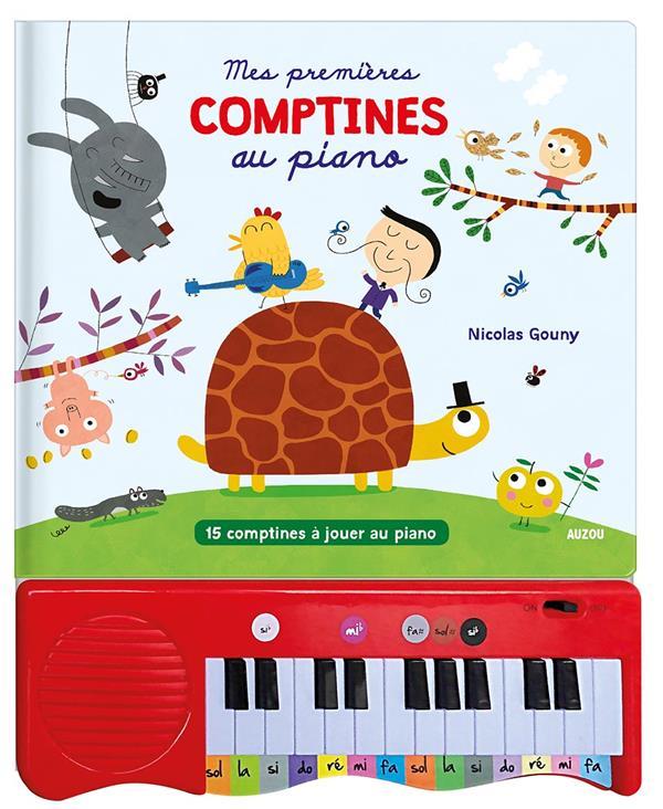 MES PREMIERES COMPTINES AU PIANO - 15 COMPTINES A JOUER AU PIANO