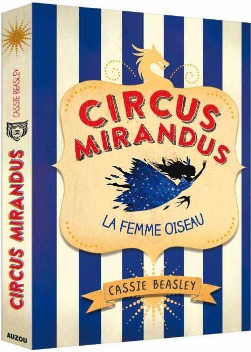 CIRCUS MIRANDUS - TOME 2 LA FEMME OISEAU