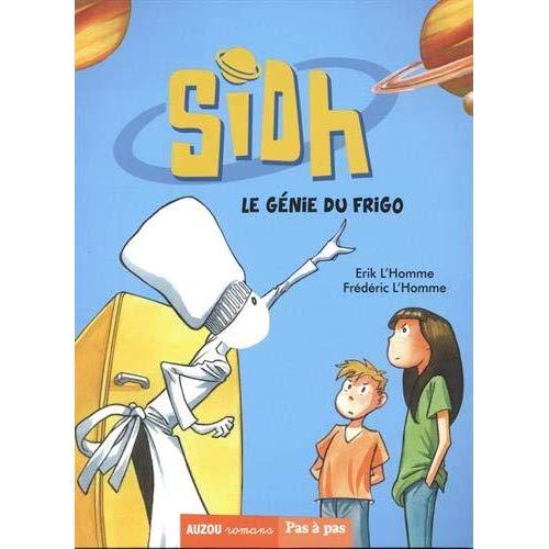 SIDH, LE GENIE DU FRIGO - TOME 1