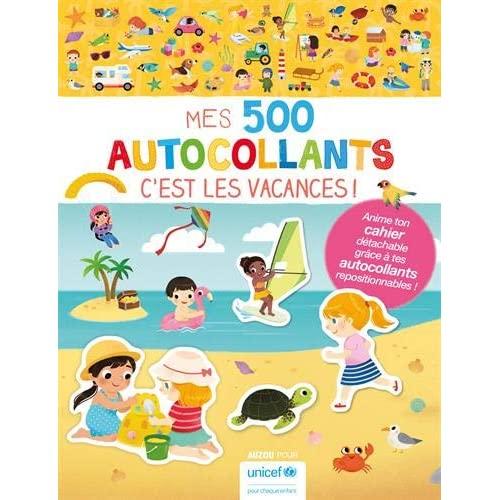 MES 500 AUTOCOLLANTS - C'EST LES VACANCES !
