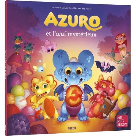 AZURO ET L'OEUF MYSTERIEUX - NE