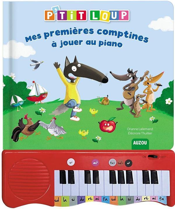 P'TIT LOUP - MES PREMIERES COMPTINES A JOUER AU PIANO