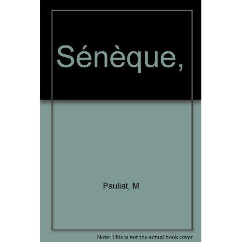 SENEQUE: SUR LA BRIEVETE DE LA VIE-PARCOURS LANGUES ANCIENNES