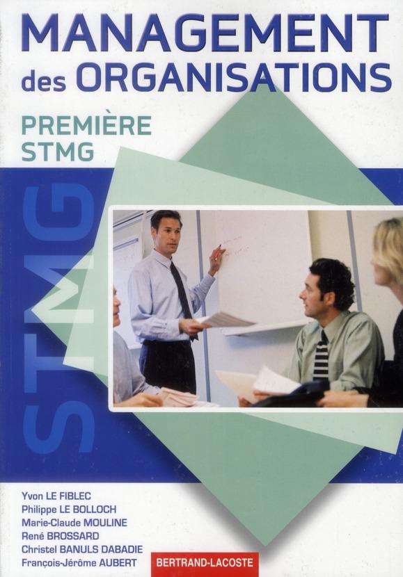 MANAGEMENT ORGANISATIONS 1RE STMG