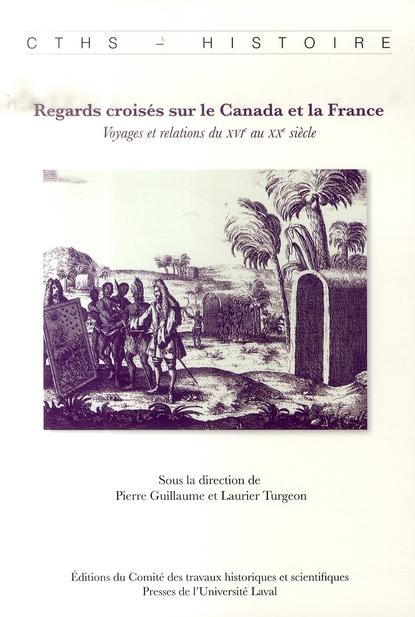 REGARDS CROISES SUR LE CANADA ET LA FRANCE