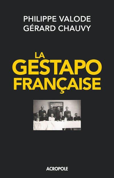 LA GESTAPO FRANCAISE