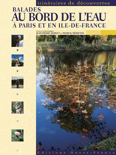BALADES AU BORD DE L'EAU, A PARIS  (ID)