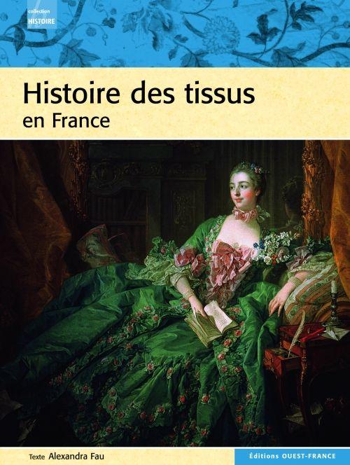 HISTOIRE DES TISSUS EN FRANCE CS51750