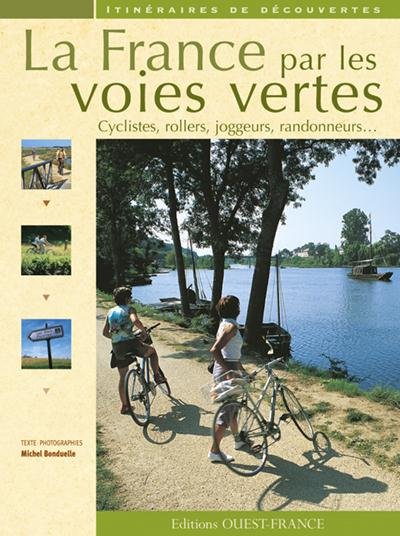 FRANCE DES VOIES VERTES/ITINERAIRES DEC.