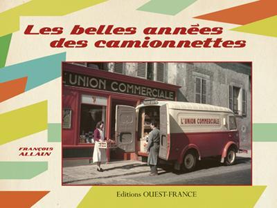 BELLES ANNEES DES CAMIONETTES (LES)