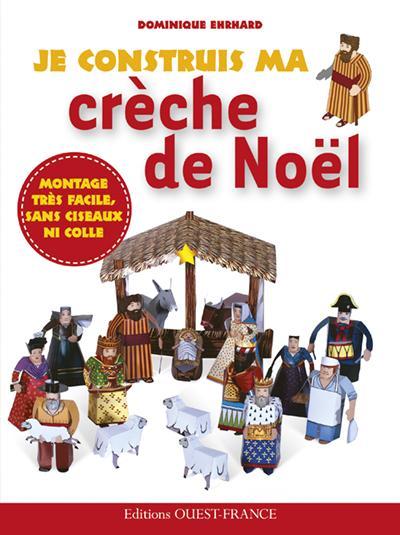 JE CONSTRUIS MA CRECHE DE NOEL (PT F.)