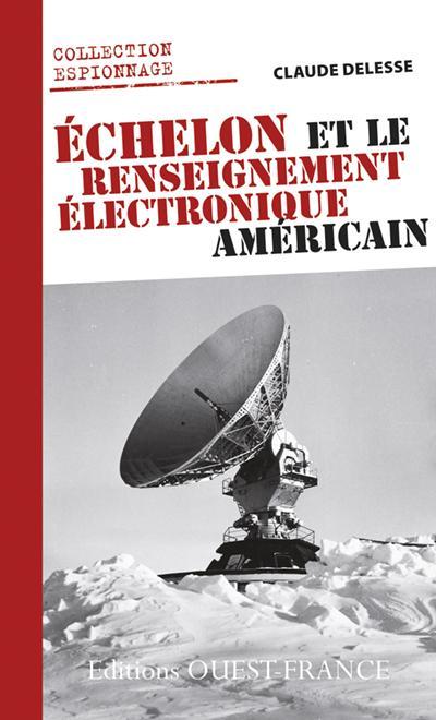ECHELON ET RENSEIGNEMENT ELECTRONIQUE US