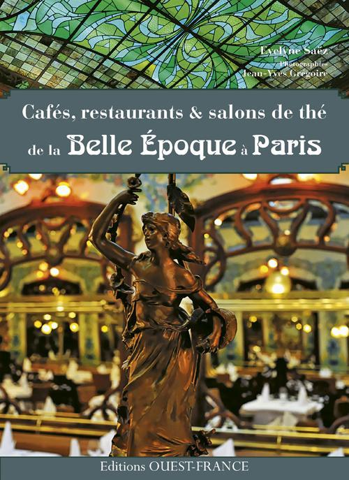 CAFES DE LA BELLE EPOQUE A PARIS