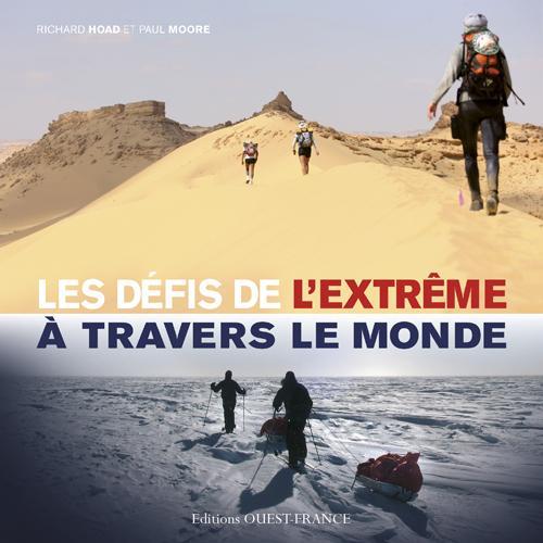 DEFIS DE L'EXTREME A TRAVERS LE MONDE