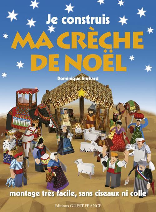 JE CONSTRUIS MA CRECHE DE NOEL (GD F.)