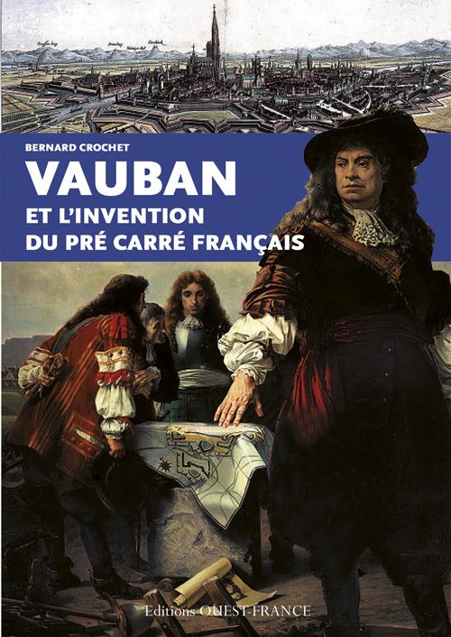 VAUBAN ET INVENTION PRE CARRE FRANCAIS