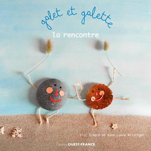 GALET ET GALETTE. LA RENCONTRE